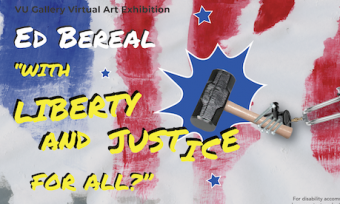 "A metal arm holds a mallet before a red, white and blue background. Text reads: Ed Bereal ""with Liberty and Justice for all?"""